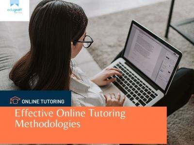 Effective Online Tutoring Methodologies Edugraff Follow